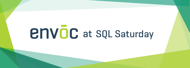 Envoc Invades SQL Saturday