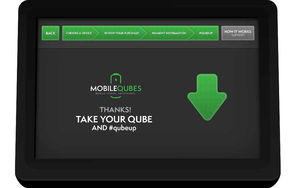 MobileQubes Kiosk Screen 8: Take your Qube